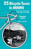 25 Bicycle Tours in Maine, Howard Stone, 0881501700