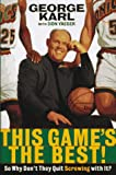 This Game's the Best!, George Karl and Don Yaeger, 0312156715