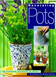 Decorating Pots, Stephanie Donaldson, 1855856638