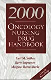 img - for Oncology Nursing Drug Handbook 2000 book / textbook / text book