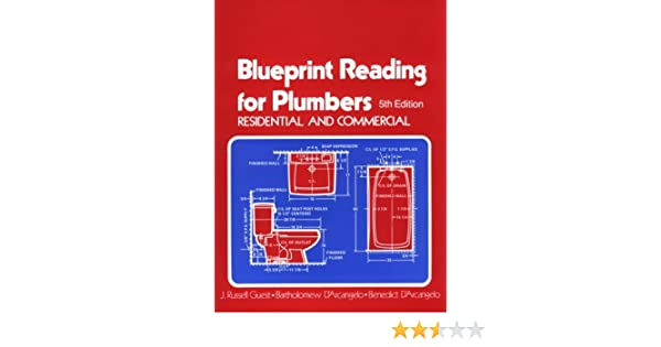Blueprint reading for plumbers in residential commercial blueprint reading for plumbers in residential commercial blueprint reading series j russell guest bartholomew darcangelo benedict darcangelo malvernweather Choice Image