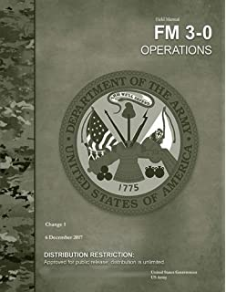 Read us army field manual fm 3-0 operations october 2017 | pdf file.