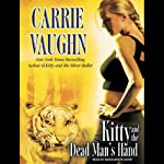 Kitty and the Dead Man's Hand: Kitty Norville, Book 5 | Carrie Vaughn