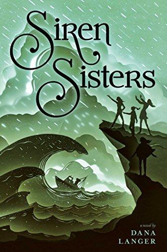 Siren Sisters by [Langer, Dana]