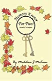 Memory Keeper for Two (A Caregivers Journal), Madeline J. McLean, 1412033470