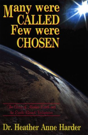 Many Were Called-Few Were Chosen: The Story of the Earth-Based Volunteers