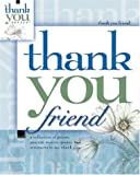Thank You Friend, Howard Publishing Staff, 1582292760
