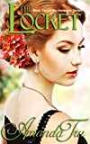 Front cover for the book The Locket by Amanda Tru