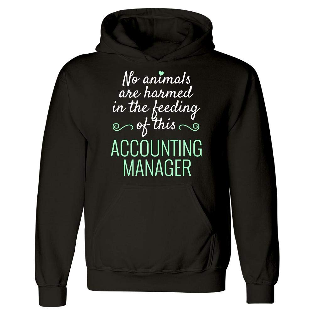 Hoodie No Animals Harmed Feeding This Accounting Manager