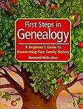 First Steps in Genealogy, Desmond Walls Allen, 1558704892