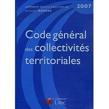 CODE GÉNÉRAL DES COLLECTIVITÉS TERRITORIALES 2007 5ÈME ÉDITION