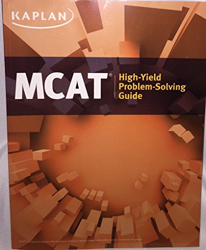 Kaplan MCAT High Yield Problem Solving Guide - New Edition for 2016 Test - MM5055F