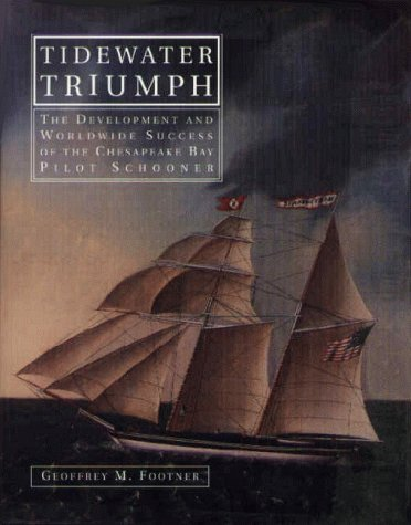 Tidewater Triumph: The Development and Worldwide Success of the Chesapeake Bay Pilot Schooner