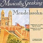 Conductor's Guide to Mendelssohn's Symphony No. 3 & No. 4   Gerard Schwarz