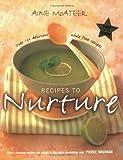 Recipes to Nuture, Aine McAteer, 0670910937