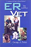 img - for ER Vet : Diary of an Animal Doctor book / textbook / text book