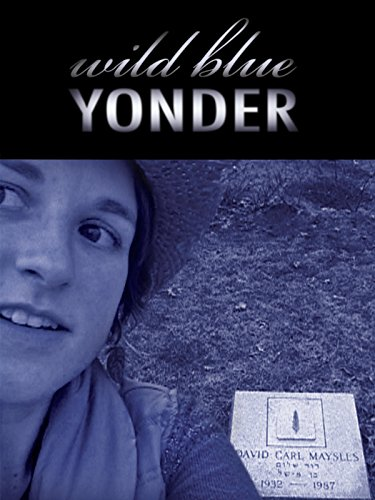 Wild Blue Yonder by