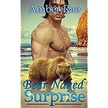 ROMANCE: PARANORMAL ROMANCE: Bear Naked Surprise (Bear Shifter Mail Order Bride BBW Romance) (Paranormal New Adult Fantasy Romance)
