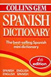 Collins Gem Spanish Dictionary : Spanish/English, English/Spanish, HarperReference Staff, 0004707508