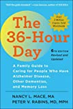 img - for The 36-Hour Day, sixth edition: The 36-Hour Day: A Family Guide to Caring for People Who Have Alzheimer Disease, Other Dementias, and Memory Loss (A Johns Hopkins Press Health Book) book / textbook / text book