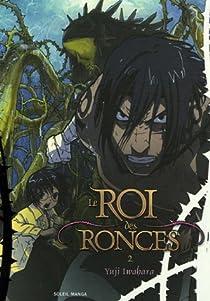 Le Roi des Ronces, tome 2  par Iwahara