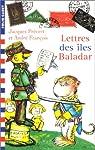 Lettre des îles Baladar par Prévert