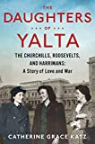 The Daughters of Yalta: The