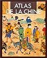 Atlas de la Chine par Blunden