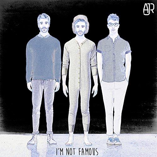 I'm Not Famous [Explicit]