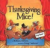 Thanksgiving Mice!, Bethany Roberts, 0618604863