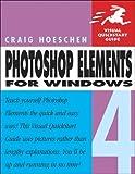 Photoshop Elements 4 for Windows, Craig Hoeschen, 0321384806