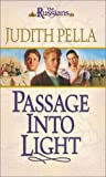 Passage into Light, Judith Pella, 0764225278