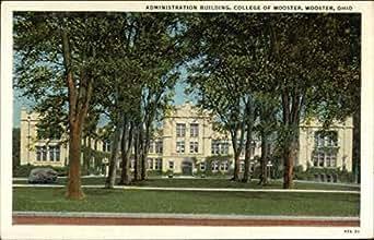 college of wooster administration building wooster ohio original vintage postcard. Black Bedroom Furniture Sets. Home Design Ideas