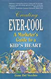 Creating Ever-Cool: A Marketer's Guide to a