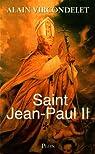 Saint Jean-Paul II par Vircondelet