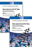 img - for Mass Spectral and GC Data of Drugs, Poisons, Pesticides, Pollutants, and Their Metabolites (German Edition) book / textbook / text book