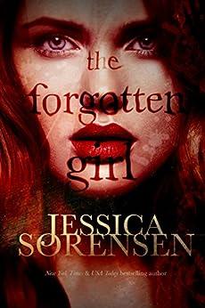 The Forgotten Girl by [Sorensen, Jessica]