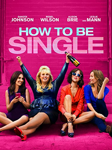 How To Be Single (Full Feature Single)