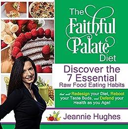 The Faithful Palate Diet by Jeannie Hughes ebook deal