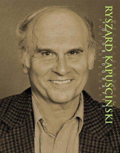 Ryszard Kapuscinski Fotobiografia