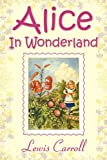 Alice in Wonderland, Lewis Carroll, 1936041529