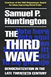 img - for The Third Wave: Democratization in the Late 20th Century (The Julian J. Rothbaum Distinguished Lecture Series) book / textbook / text book