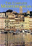 Complete Mediterranean The Beautiful Cookbook