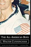The All-American Boys, Walter Cunningham, 0743486676
