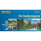 Via Claudia Augusta Donau Ueber Alpen an Der Adria: BIKE.AT.105 by bikeline (2013-04-05)