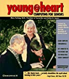 img - for Young at Heart: Computing for Seniors book / textbook / text book