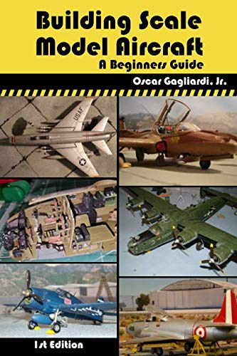 (Building Scale Model Aircraft: A Beginners Guide)