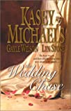 The Wedding Chase, Kasey Michaels and Lyn Stone, 0373835752