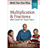 Multiplication & Fractions: Math Games for Tough Topics (Math You Can Play Book 3)