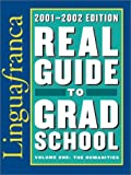 Lingua Franca's Real Guide to Grad School, , 1931098425